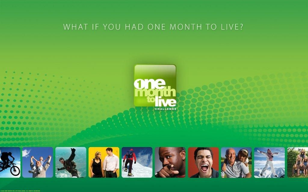 Current Series: One Month To Live
